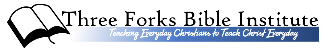 Three Forks Bible Institute